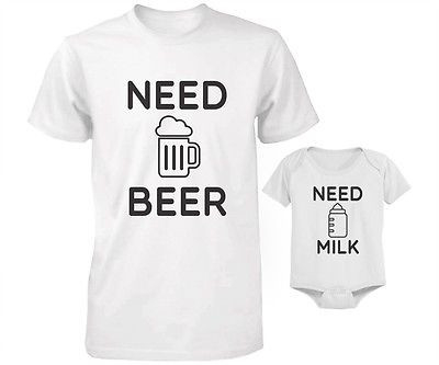 Daddy and Baby Matching T-Shirt and Bodysuit Set – Need Beer and Need Milk