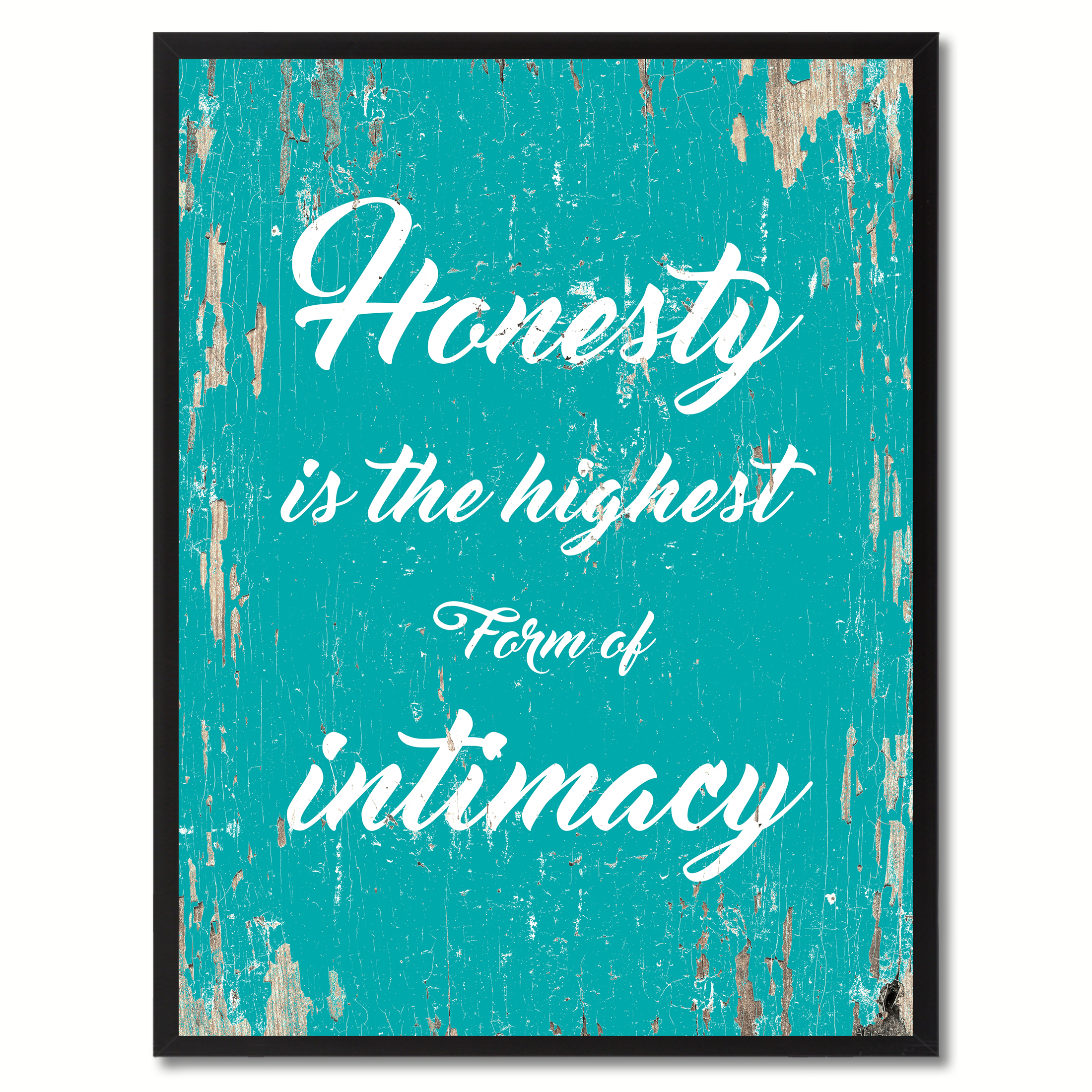 "Honesty Is The Highest Form Of Intimacy Inspirational Saying Canvas Print with Picture Frame Home Decor Wall Art Gifts - 7"" x 9\"""
