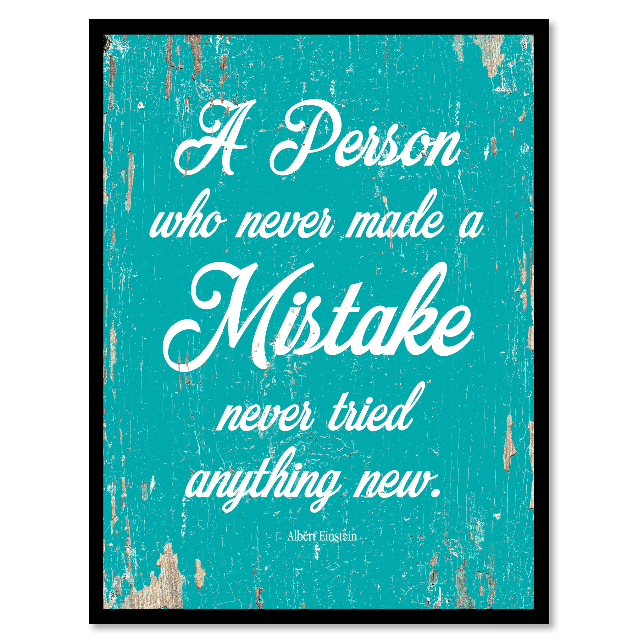 "A Person Who Never Made A Mistake Albert Einstein Quote Saying Canvas Print with Picture Frame Home Decor Wall Art Gifts 111663 - 7""x9\"""