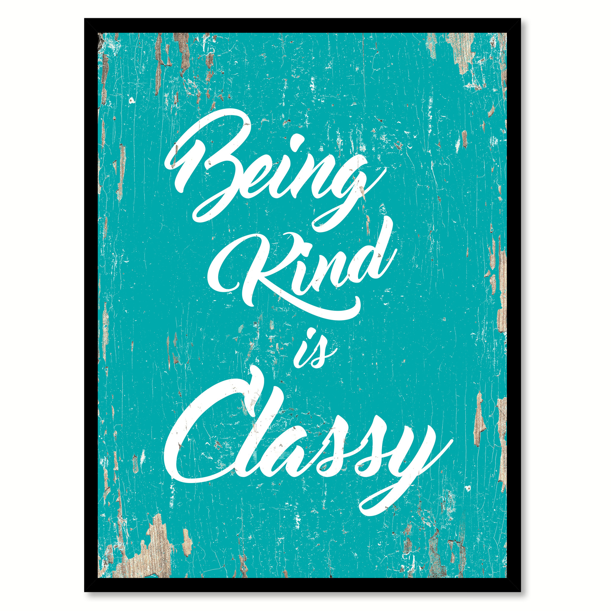 "Being Kind Is Classy Motivation Quote Saying Canvas Print with Picture Frame Gift Ideas Home Decor Wall Art 111463 - 7""x9\"""