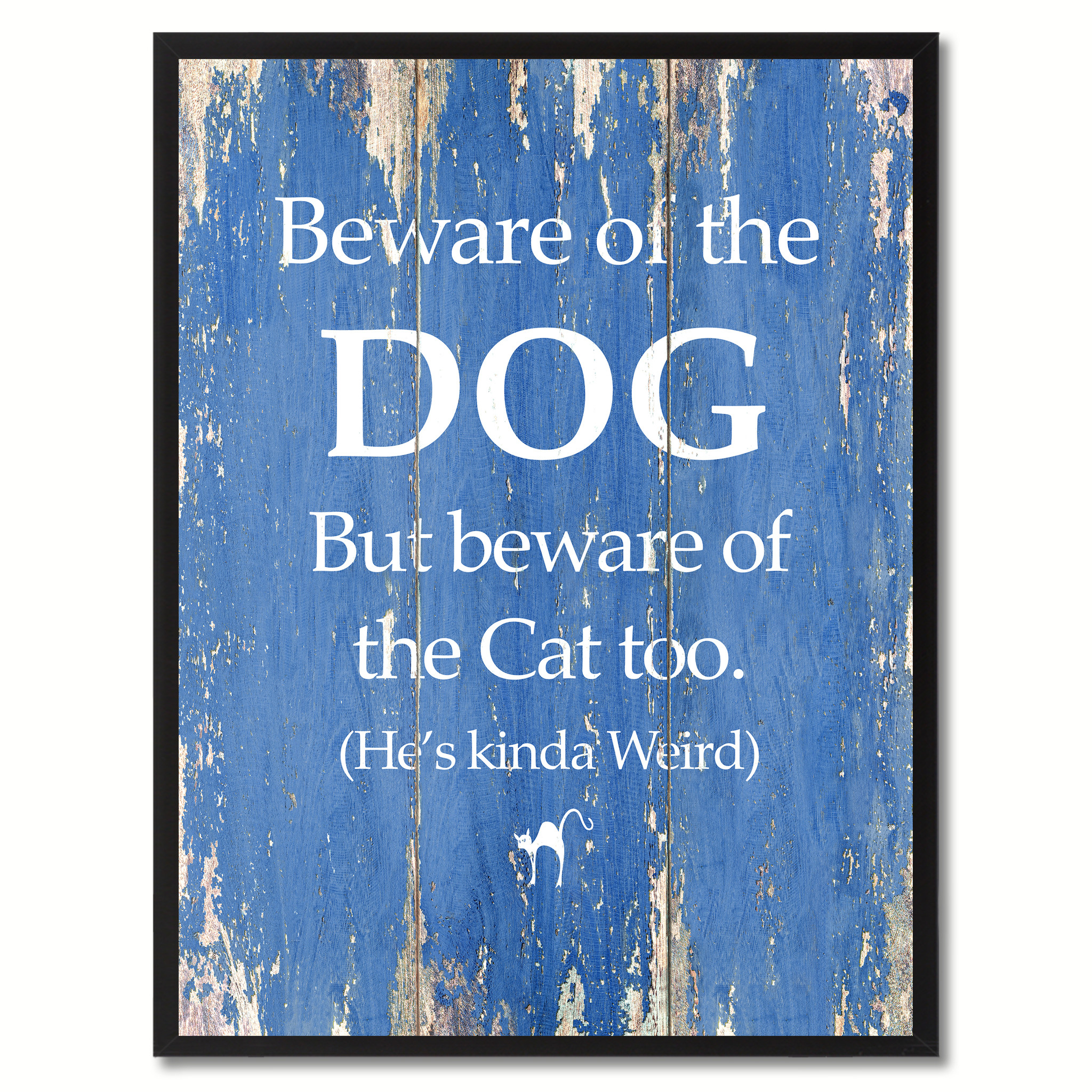"""Beware Of The Dog But Beware Of The Cat Too Funny Quote Saying Canvas Print with Picture Frame Gifts Home Decor Wall Art 121089 - 7\""""x9\"""" 57f6c83de2246165150dd5fa"""