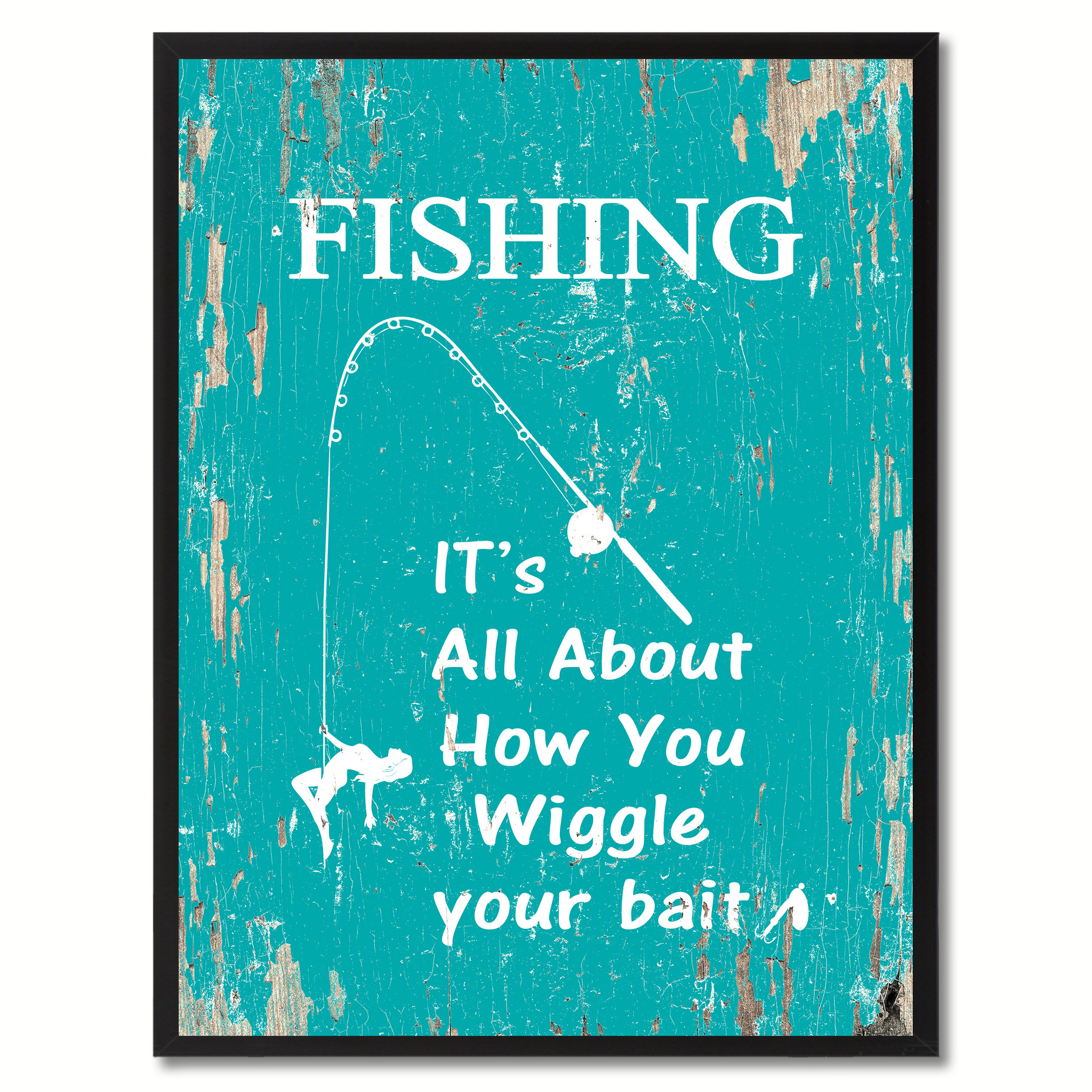 """Fishing It's All About How You Wiggle Your Bait Saying Canvas Print Picture Frame Home Decor Wall Art Gifts 120055 - 7\""""x9\"""""""