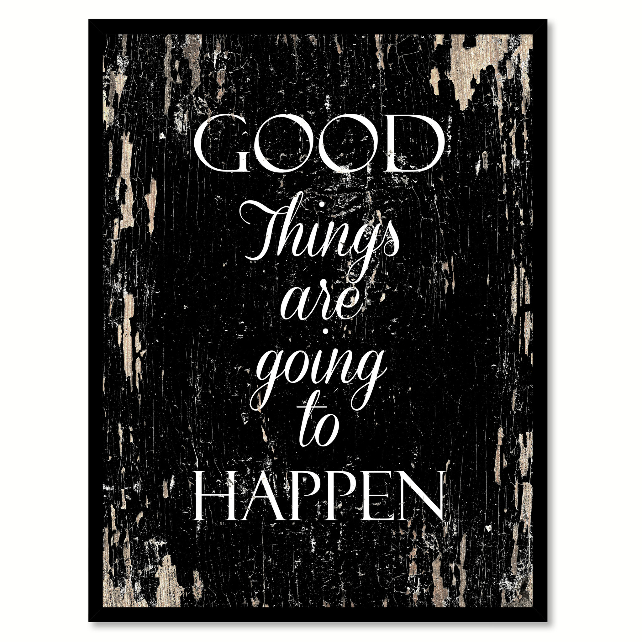 "Good Things Are Going To Happen Motivation Saying Canvas Print with Picture Frame Home Decor Wall Art Gifts - 7""x9\"""