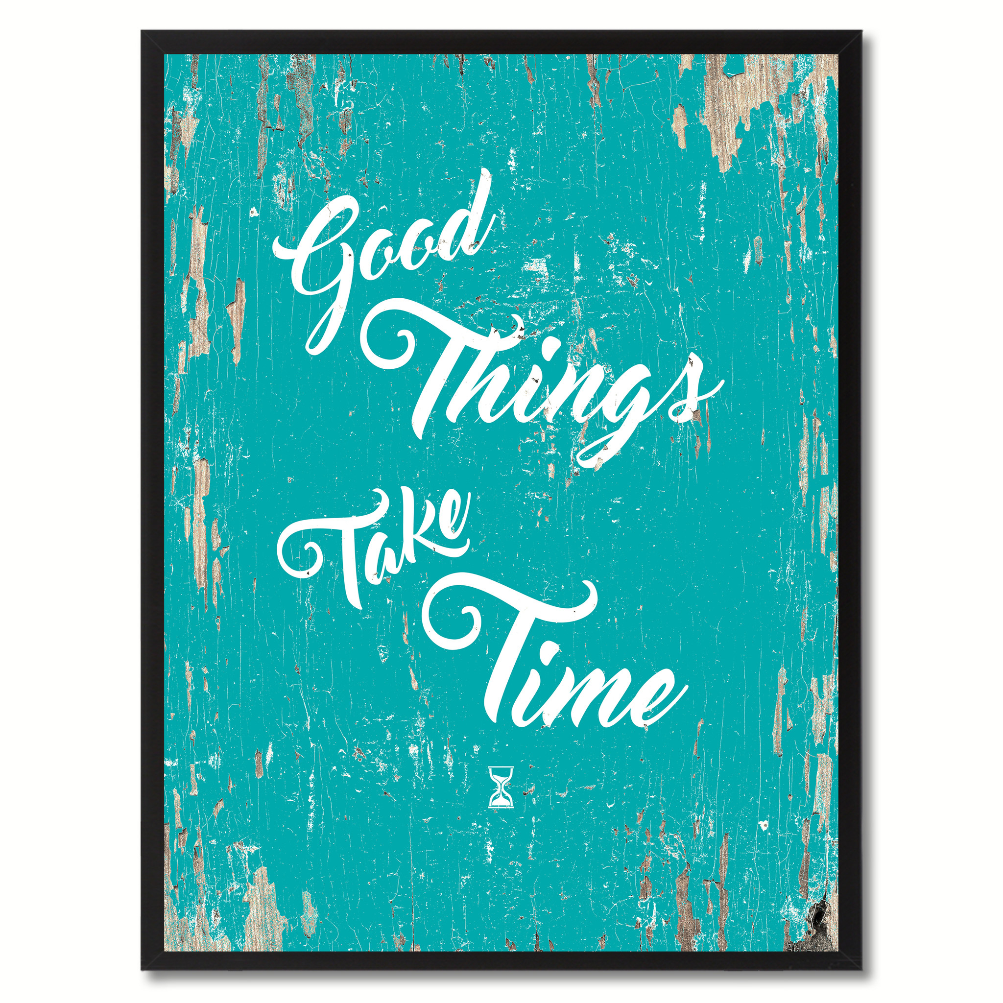 "Good Things Take Time Saying Canvas Print with Picture Frame Home Decor Wall Art Gifts - 7""x9\"""