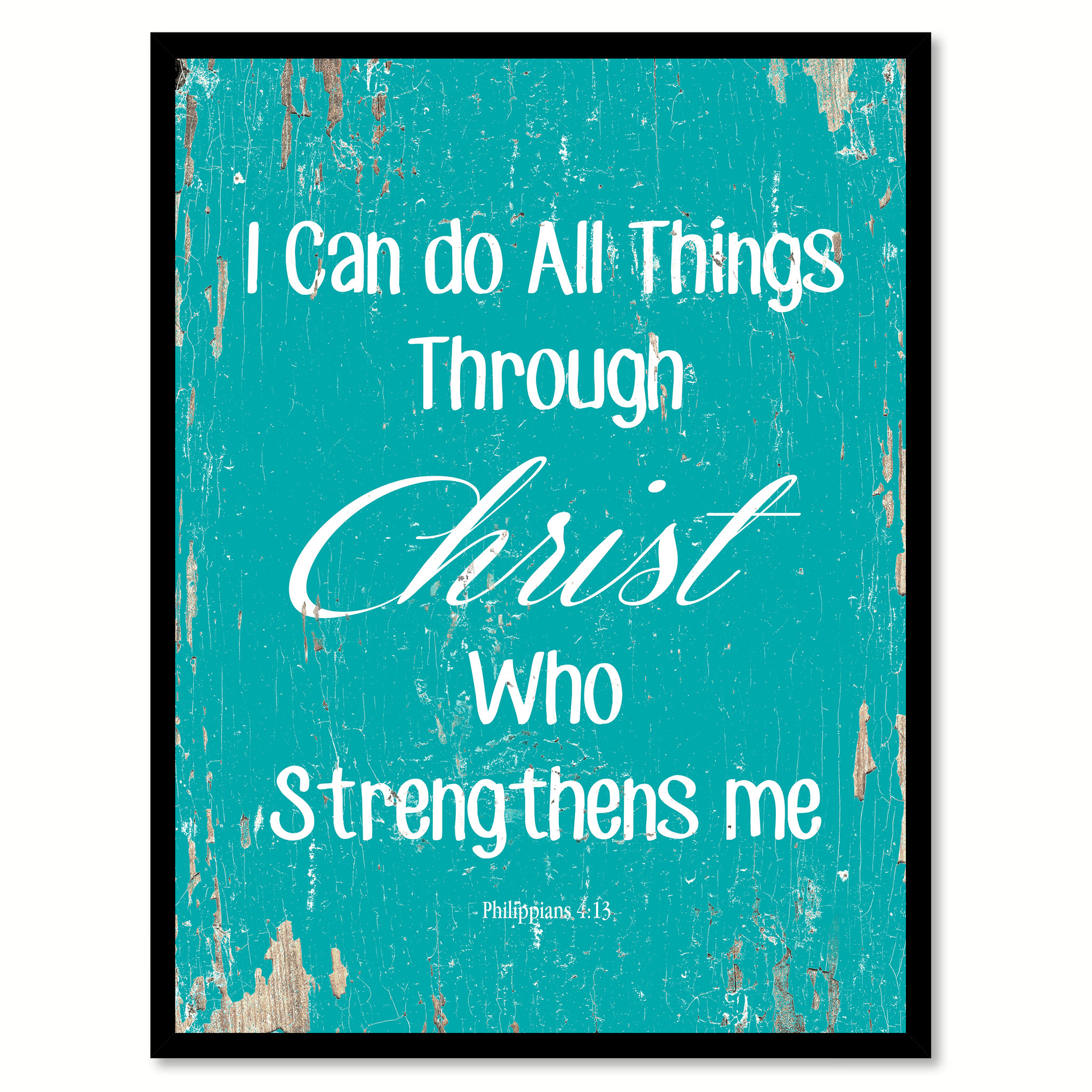 "I Can Do All Things Through Christ - Philippians 4:13 Saying Canvas Print with Picture Frame Home Decor Wall Art Gifts - 7""x9\"""
