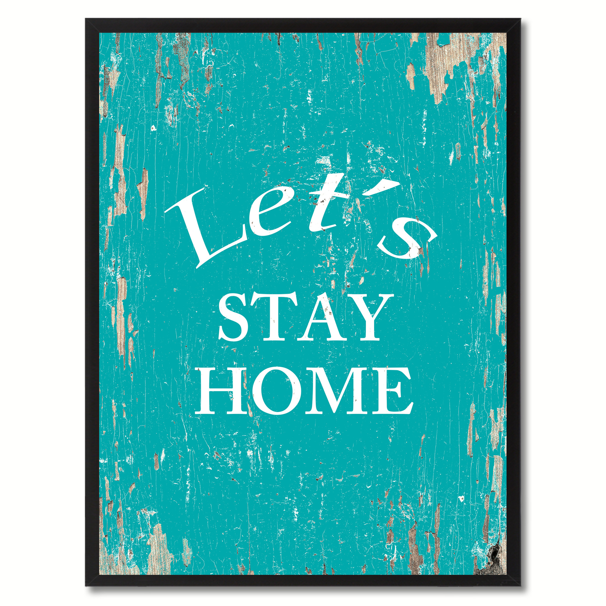 "Let's Stay Home Saying Canvas Print, Black Picture Frame Home Decor Wall Art Gifts - 7""x9\"""