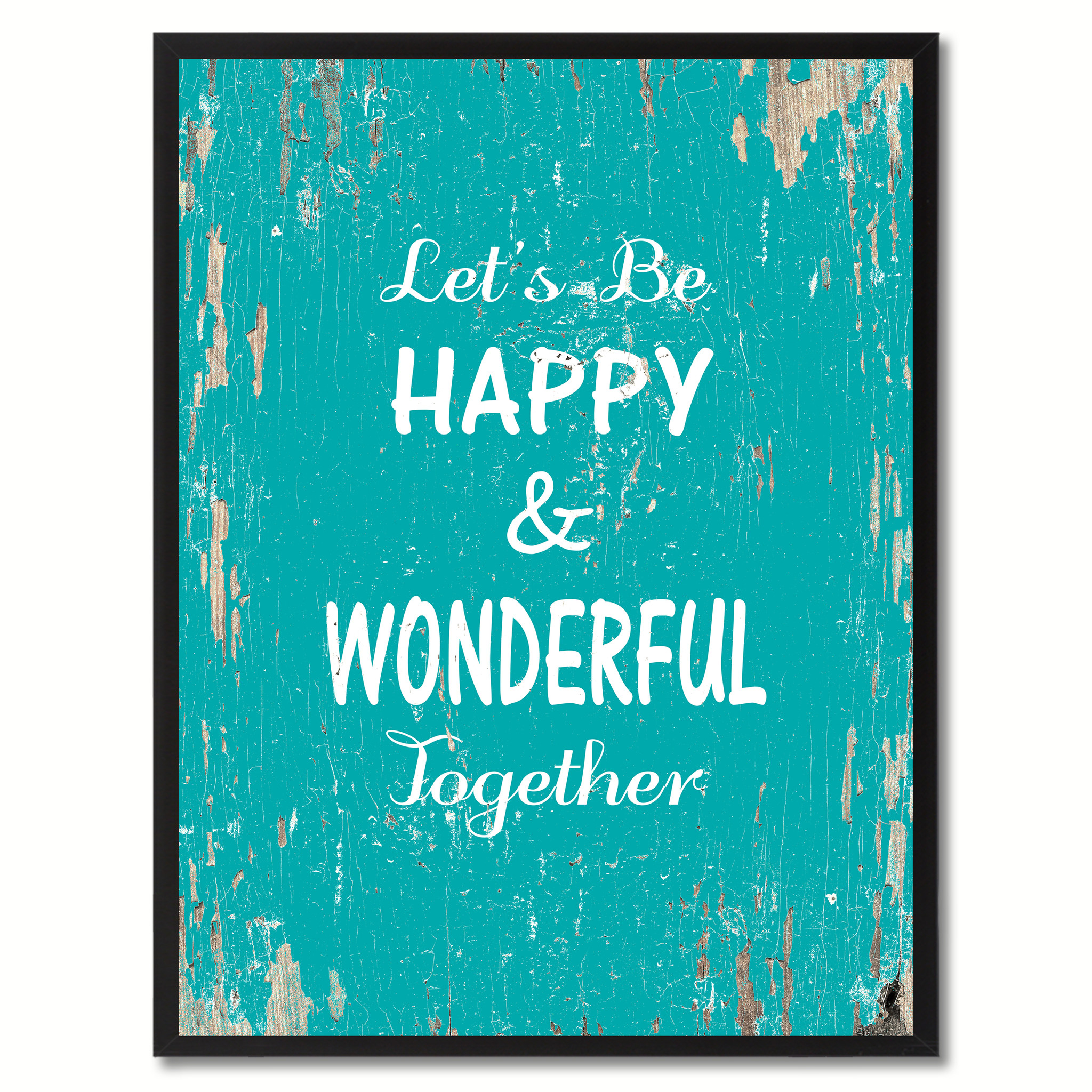 """Let's Be Happy & Wonderful Together Saying Canvas Print, Black Picture Frame Home Decor Wall Art Gifts - 7\""""x9\"""""""