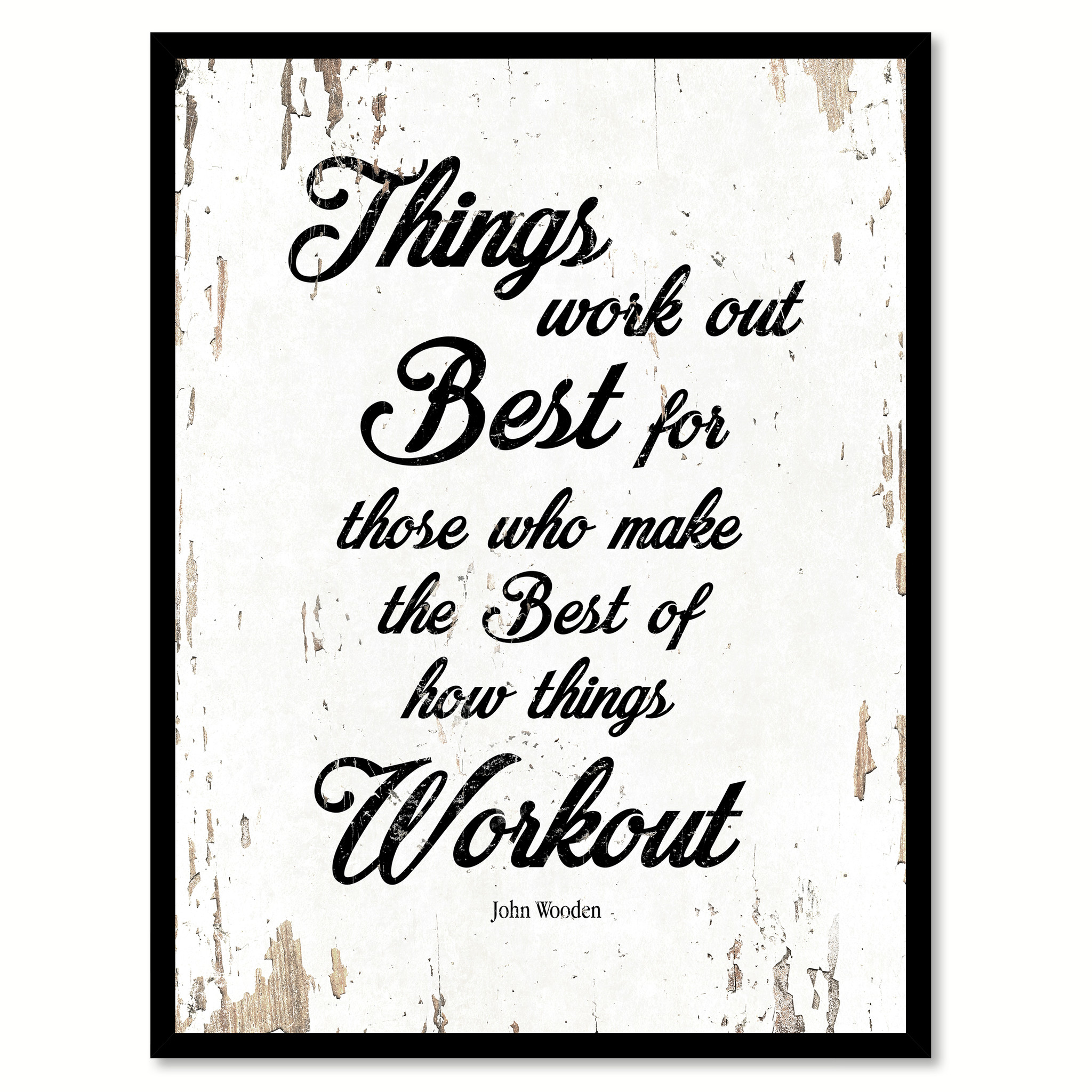 "Things Work Out Best For Those Who Make The Best Of How Things Workout Picture Frame Home Decor Wall Art Gifts - 7""x9\"""