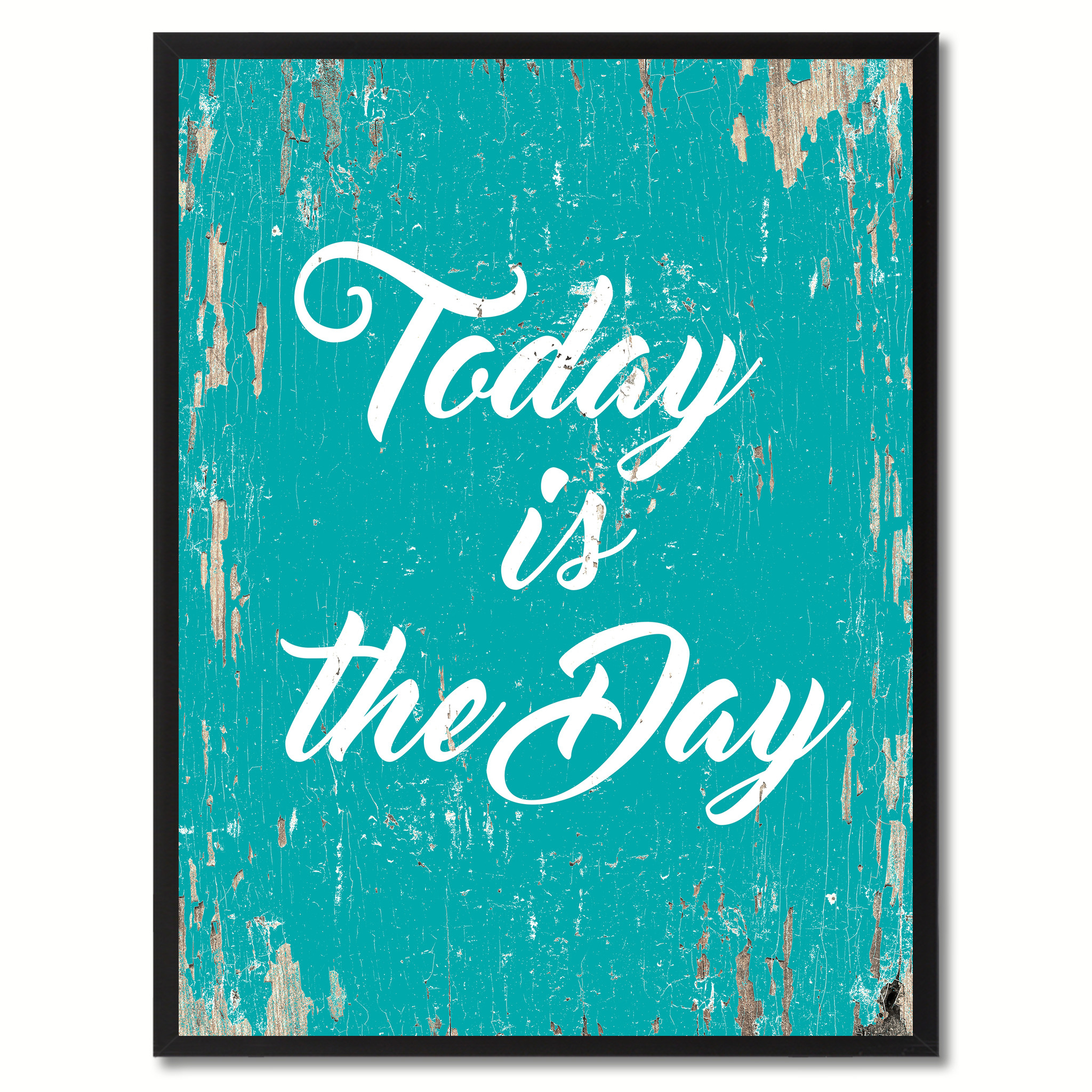 "Today Is The Day Saying Canvas Print, Black Picture Frame Home Decor Wall Art Gifts - 7""x9\"""