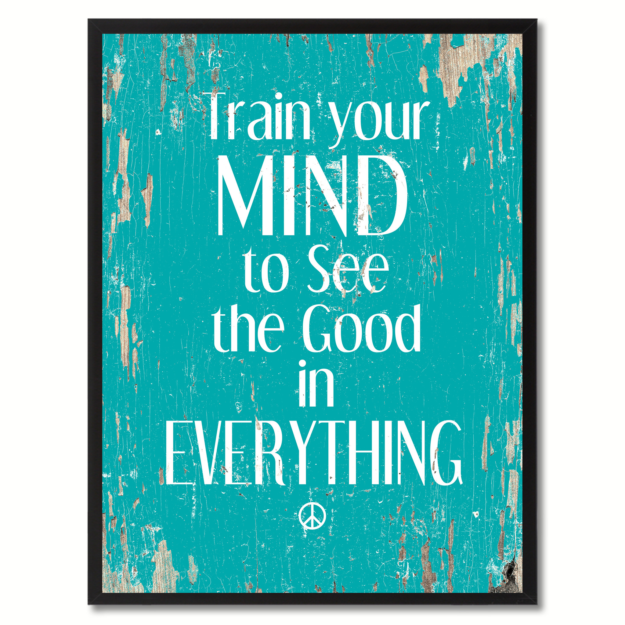"""Train Your Mind To See The Good In Everything Saying Canvas Print, Black Picture Frame Home Decor Wall Art Gifts - 7\""""x9\"""""""