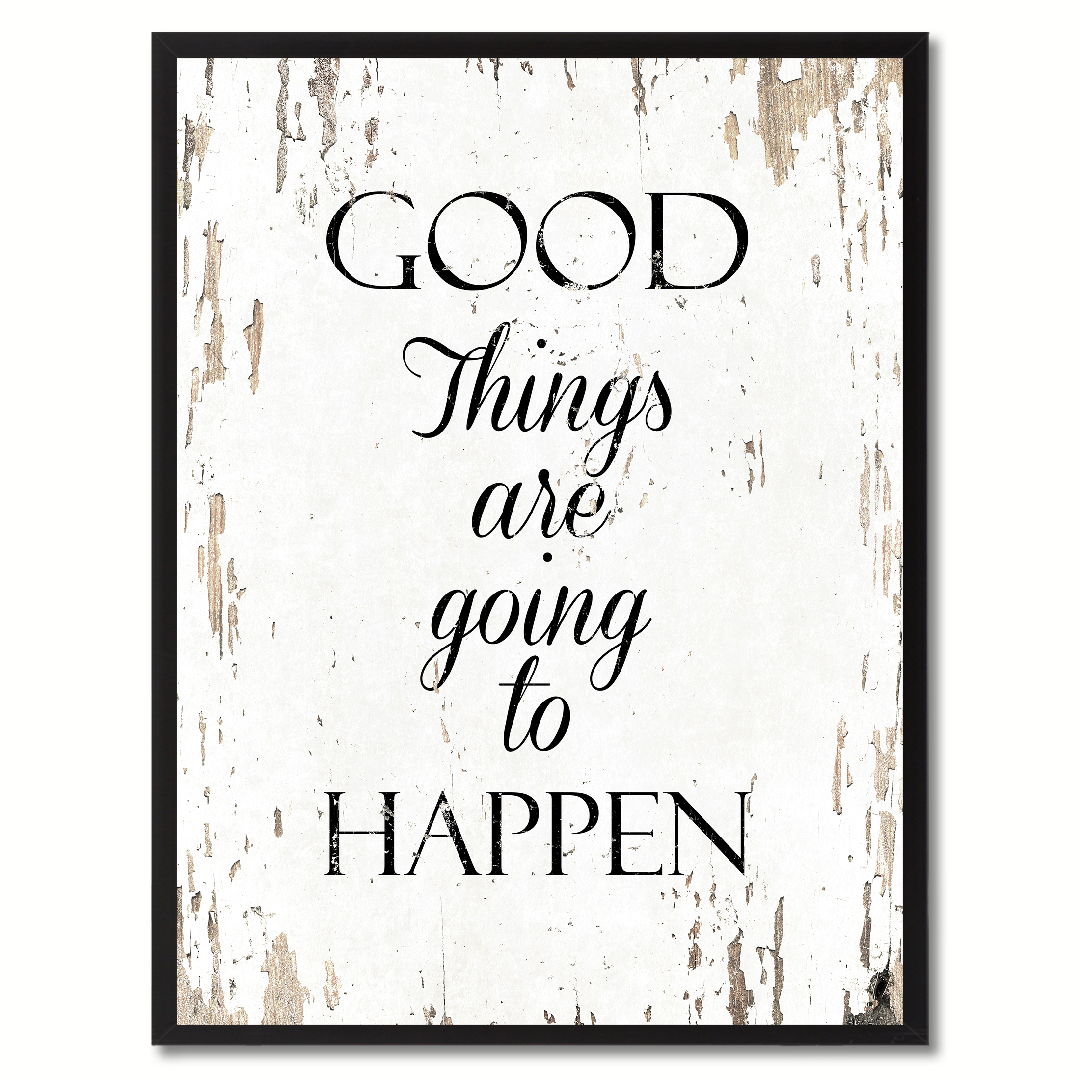 "Good Things Are Going To Happen Motivation Saying Canvas Print with Picture Frame Home Decor Wall Art Gifts - 7"" x 9\"""